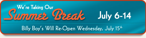We're taking our summer break July 6 to 14 - we will open on the 15th